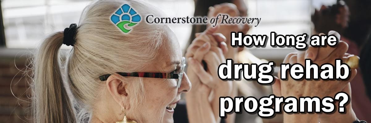 how long are drug rehab programs