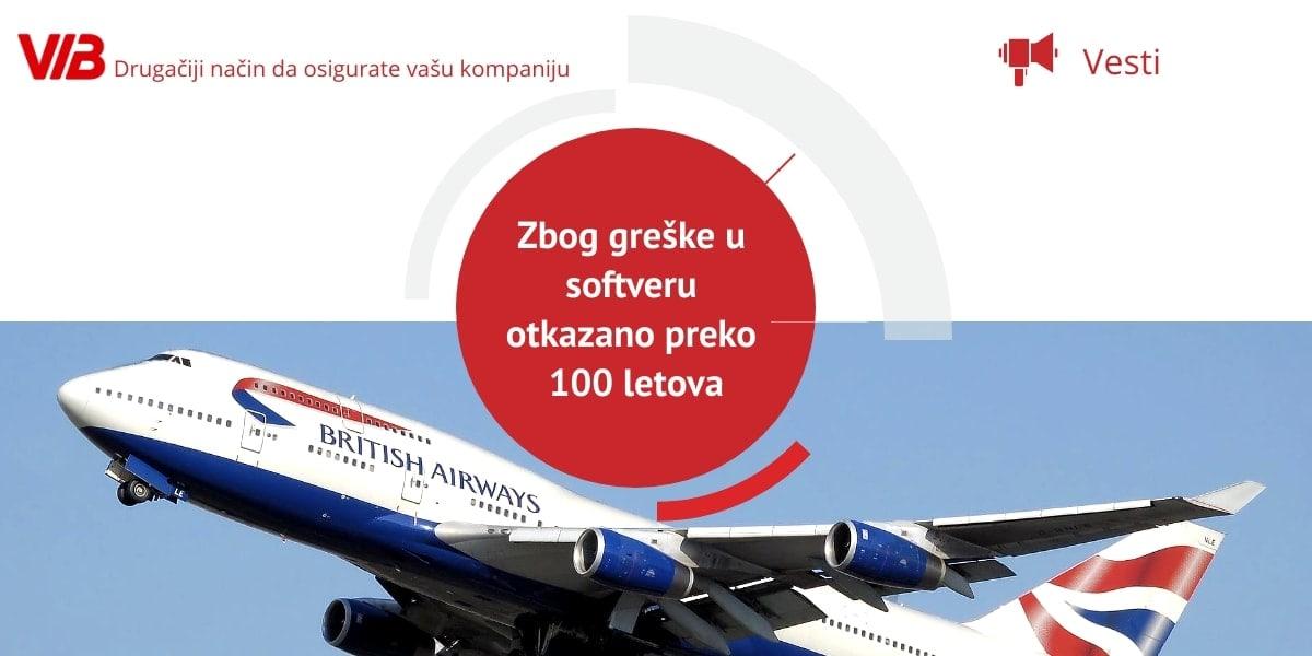 British Airways: Zbog Greške U Softveru Otkazano Preko 100 Letova