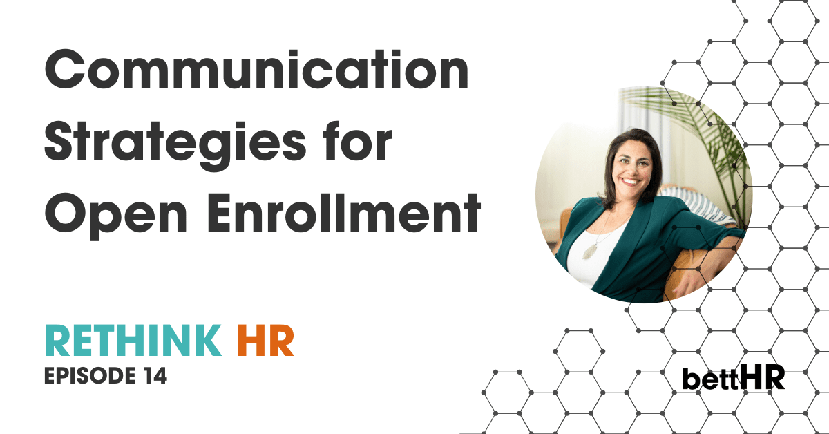 Communication Strategies for Open Enrollment