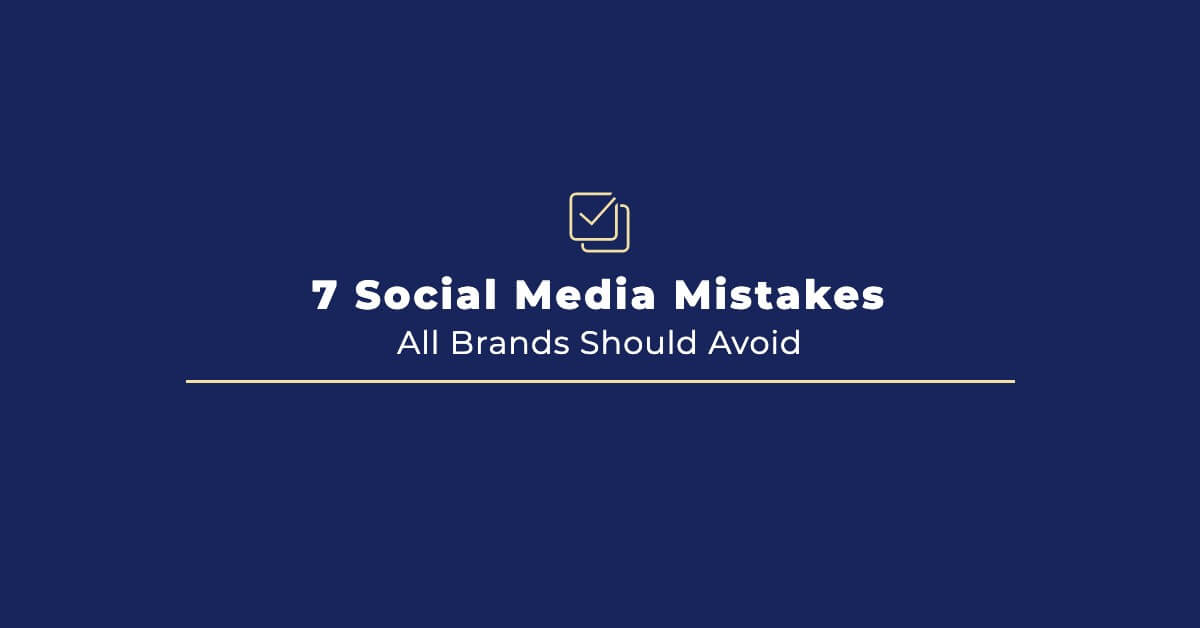 8 Social Media Mistakes All Brands Should Avoid