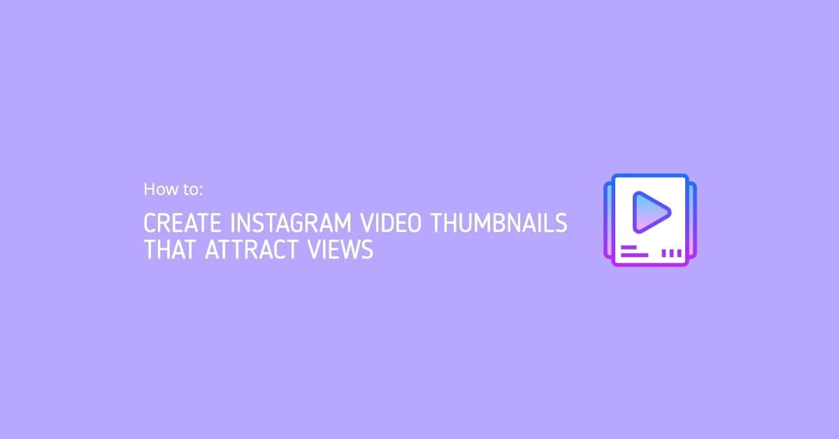 Instagram Video Thumbnails
