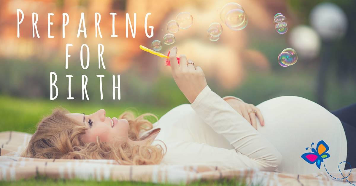 Preparing for Birth