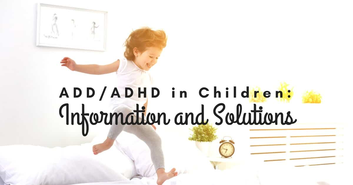 ADD-ADHD in Children- Information and Solutions_mini