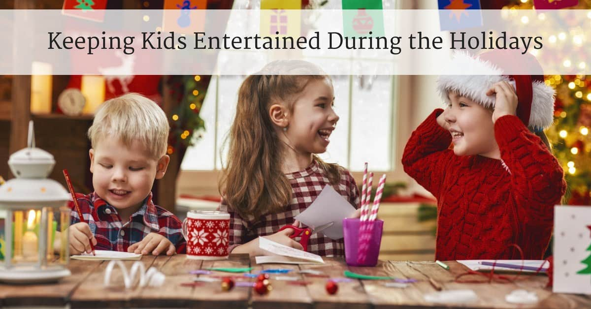 Clever Ways to Keep Kids Entertained During the Holidays_mini