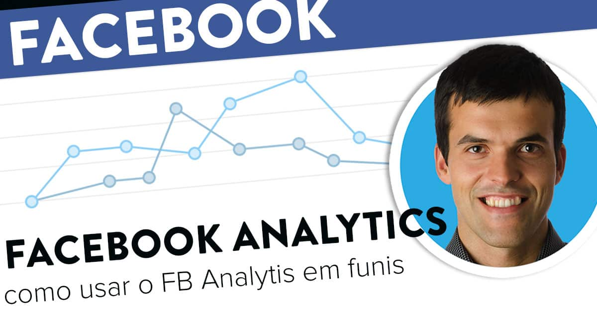 Como usar o Facebook Analytics: Funis