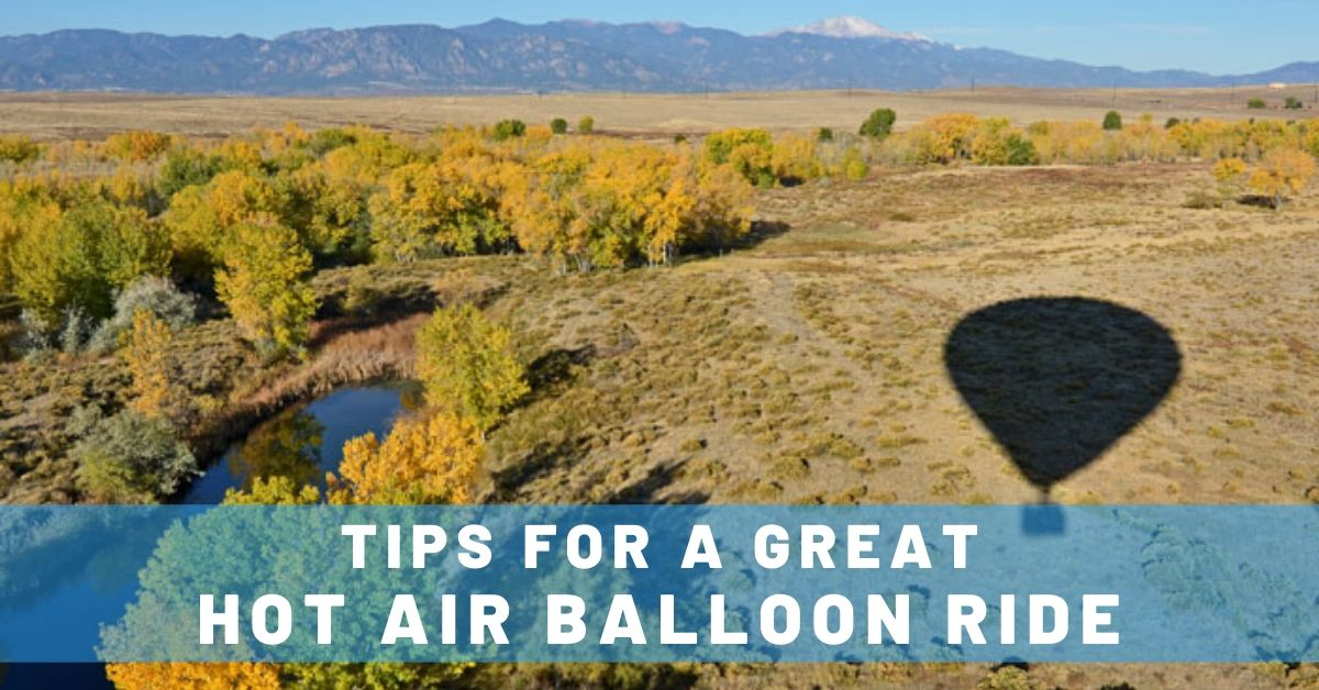 5 Tips for an Unforgettable Hot Air Balloon Experience