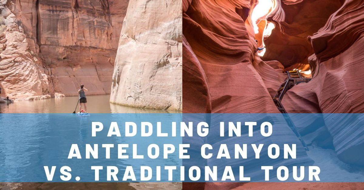 Paddling into Antelope Canyon vs. the Guided Tour – Page, Arizona