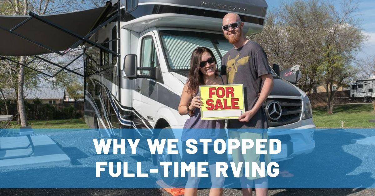 stop full time rving