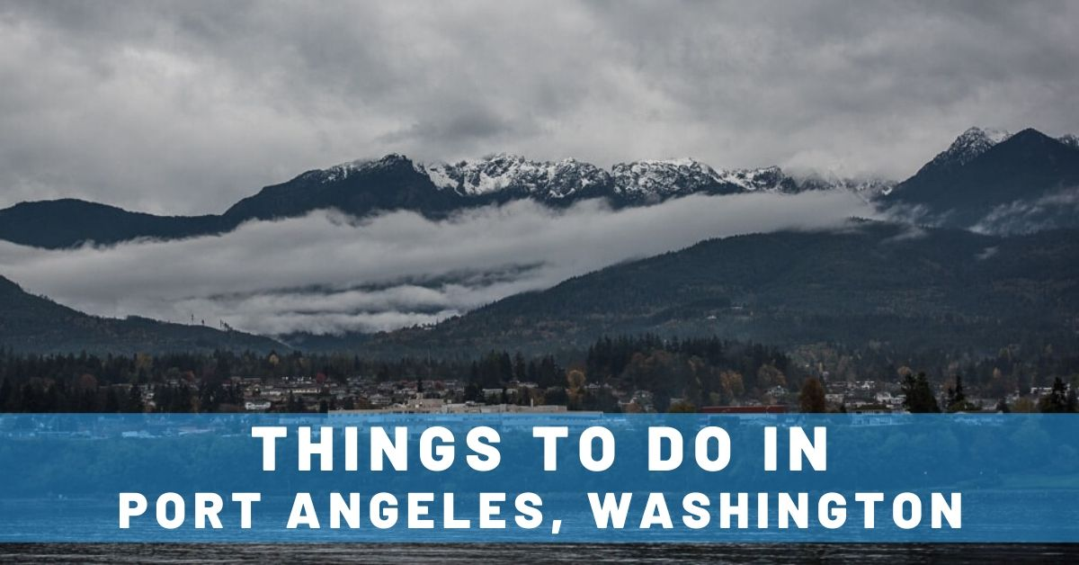 Things To Do in Port Angeles, Washington
