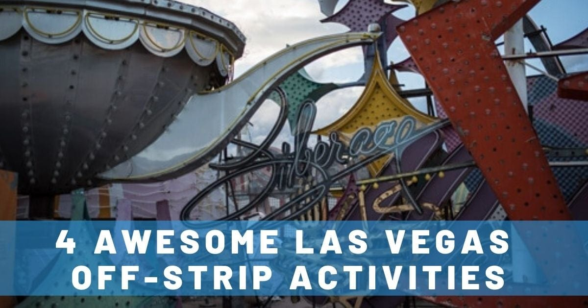 Top 4 Las Vegas Off-Strip Activities