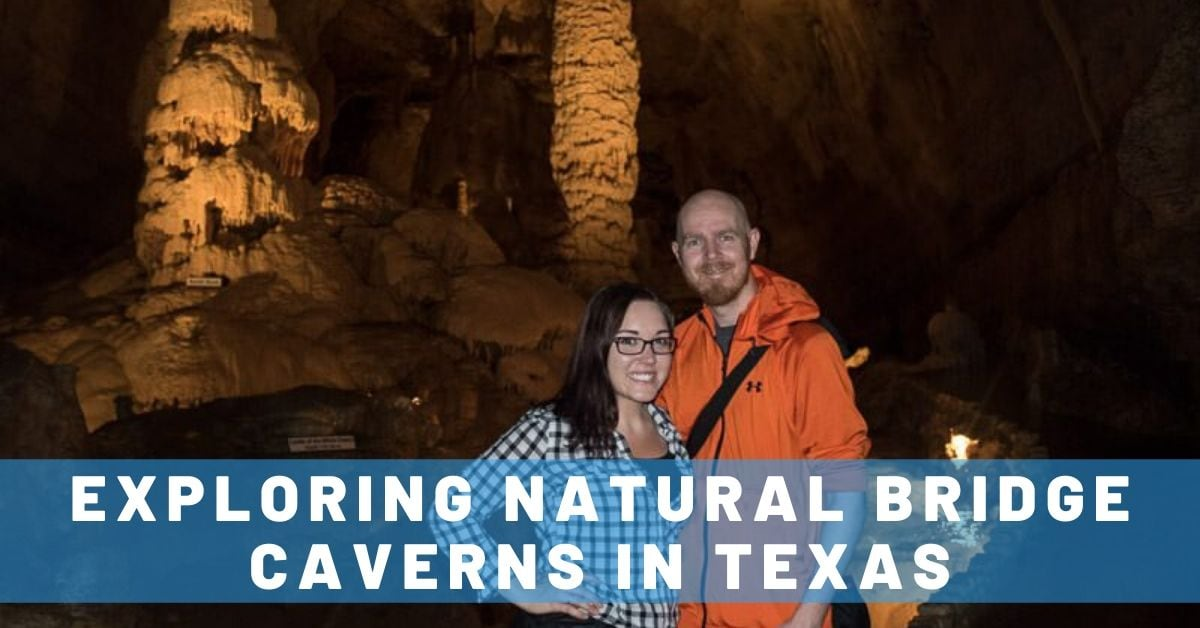 Fun Day Exploring Natural Bridge Caverns in Texas