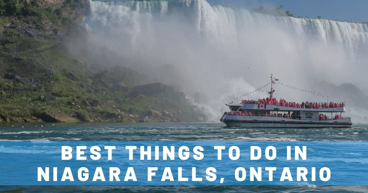 Best Things To Do in Niagara Falls, Ontario