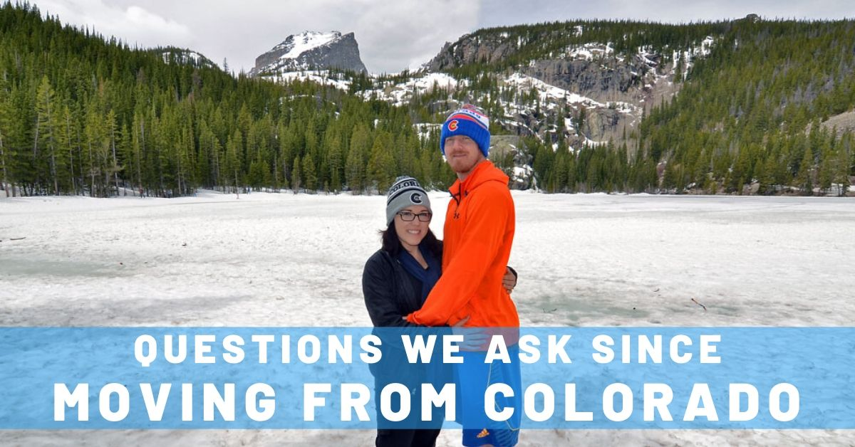 6 Questions We've Been Asking Since Moving from Colorado