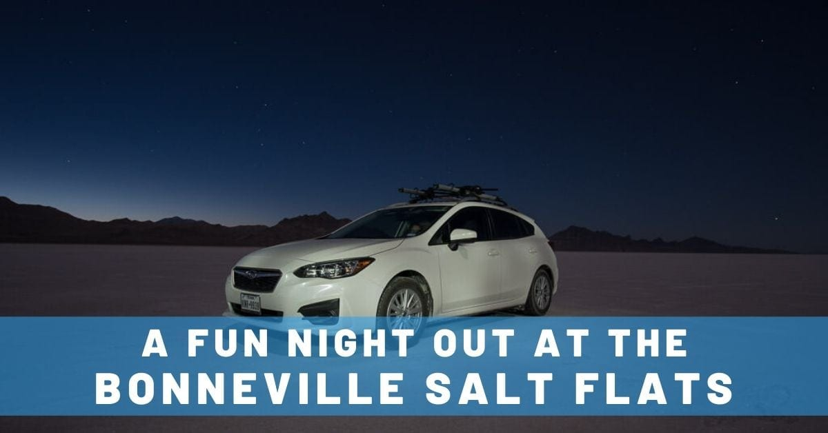 A Fun Night at Bonneville Salt Flats