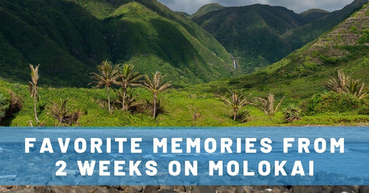 19 Memorable Things to Do in Molokai, Hawaii