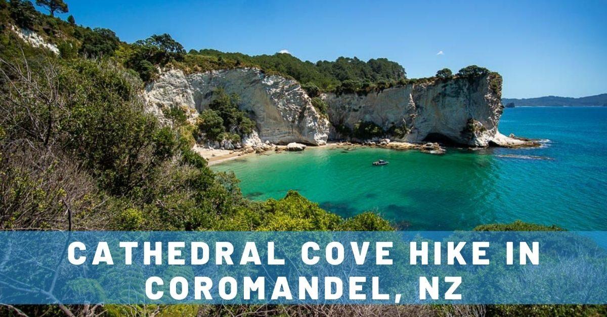 Cathedral Cove Beach Walk in the Coromandel, NZ