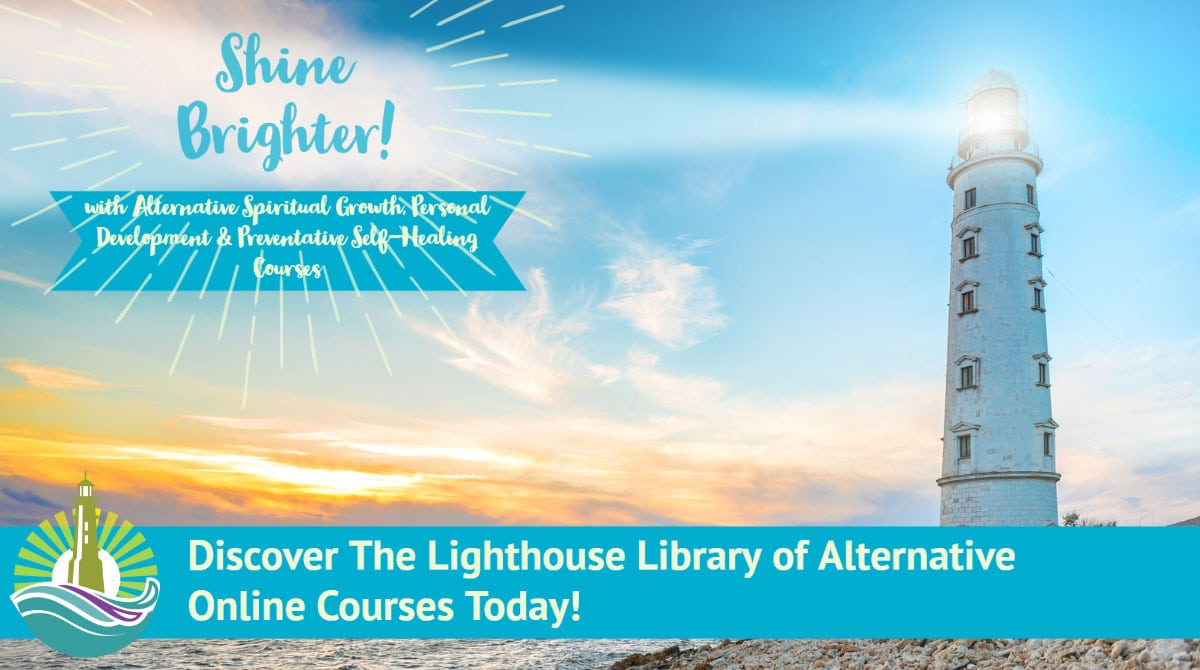 Discover The Lighthouse Library of Alternative Online Courses at The Mind Body Spirit Network