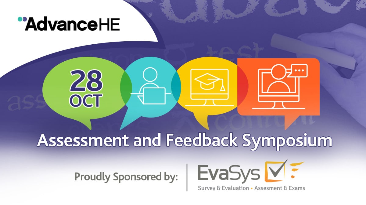 AdvanceHE Assessment and Feedback Symposium 28 oct 2020