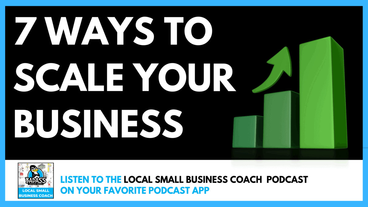 7 Ways to Scale Your Business