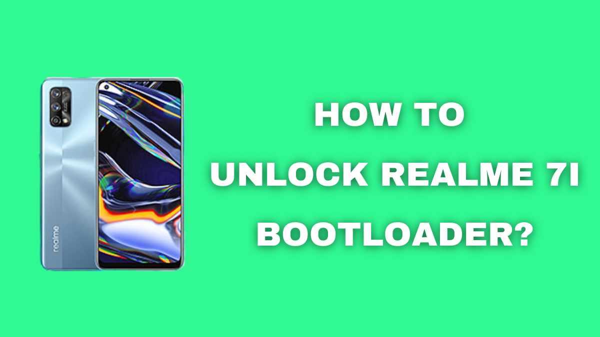 How to Unlock Realme 7i Bootloader
