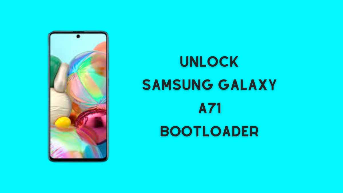Unlock Samsung Galaxy A71 Bootloader