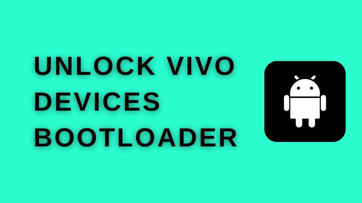 UNLOCK Vivo devices Bootloader