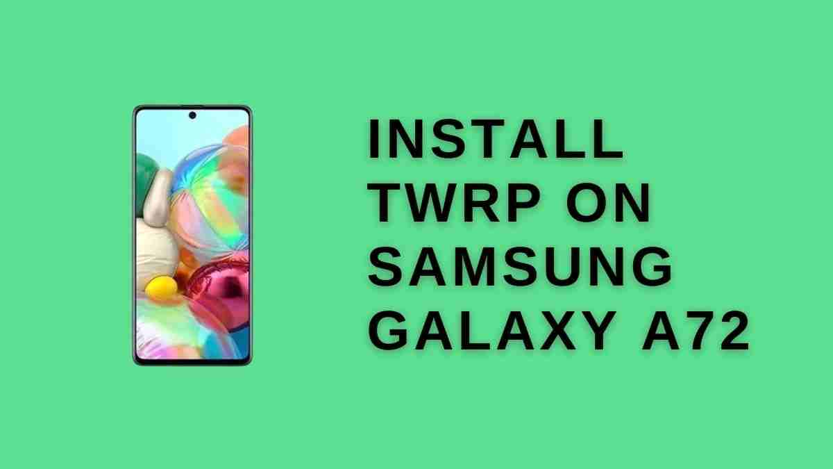 twrp on Samsung Galaxy A72