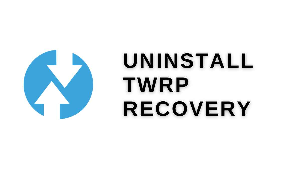 uninstall twrp recovery