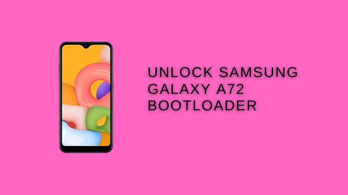 Unlock Samsung Galaxy A72 Bootloader