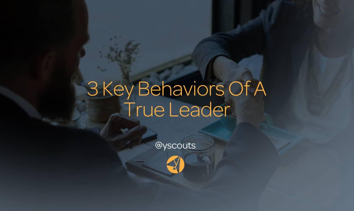 behaviors of a true leader