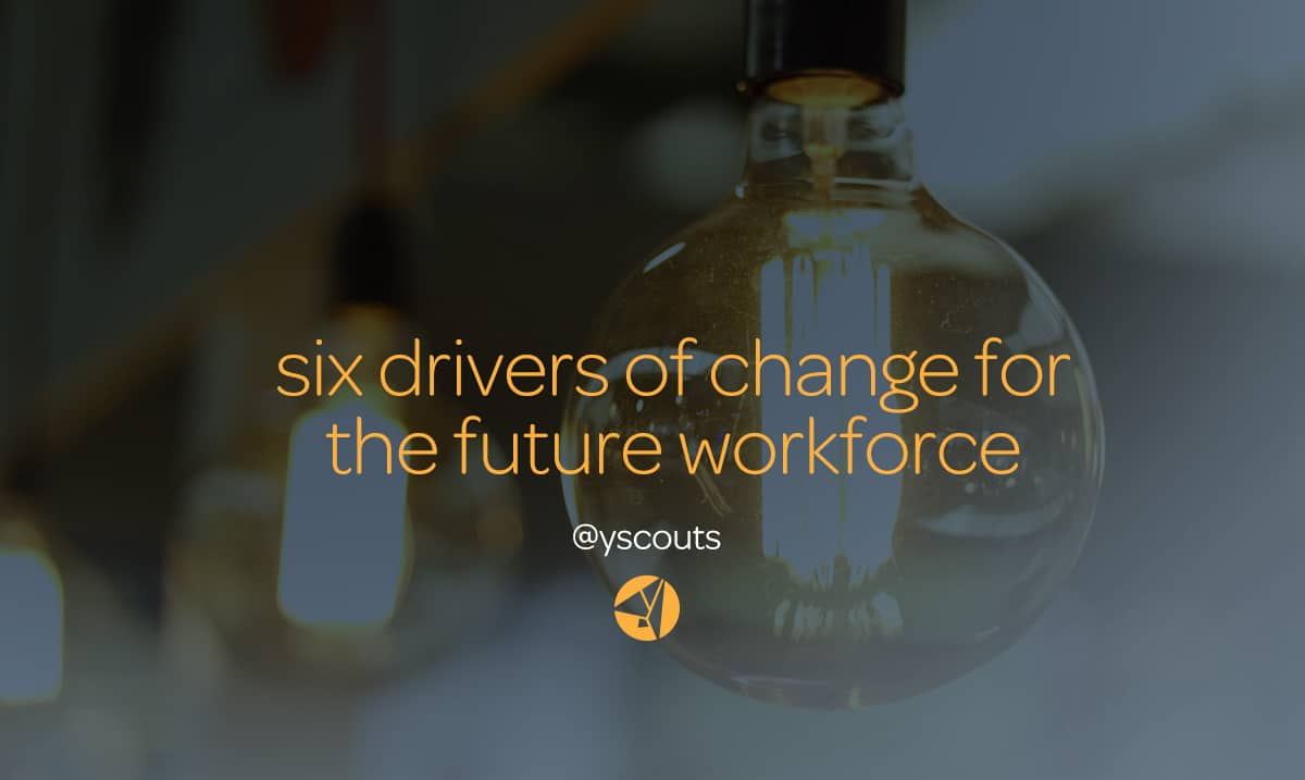 drivers of change for the future workforce