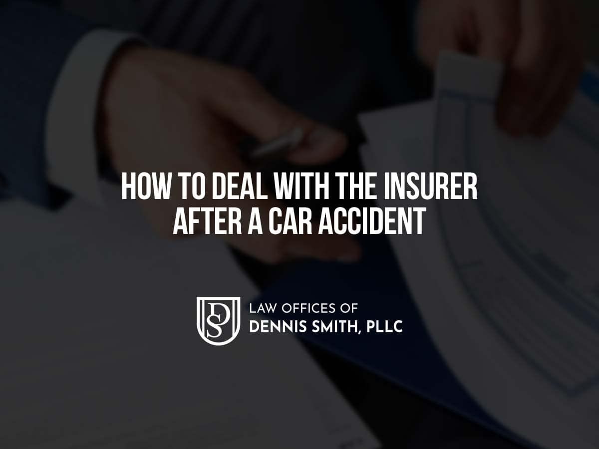 How to Deal with the Insurer After a Car Accident