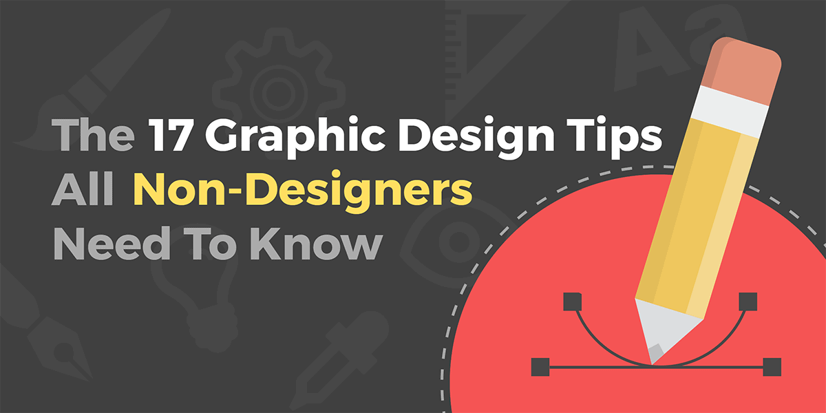 Graphic design tips for non-designers