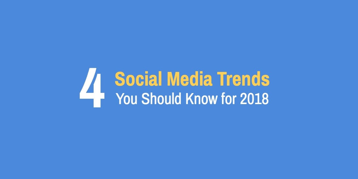 social media marketing trends 2018