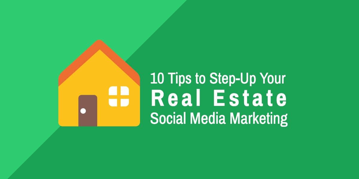 real estate social media marketing tips