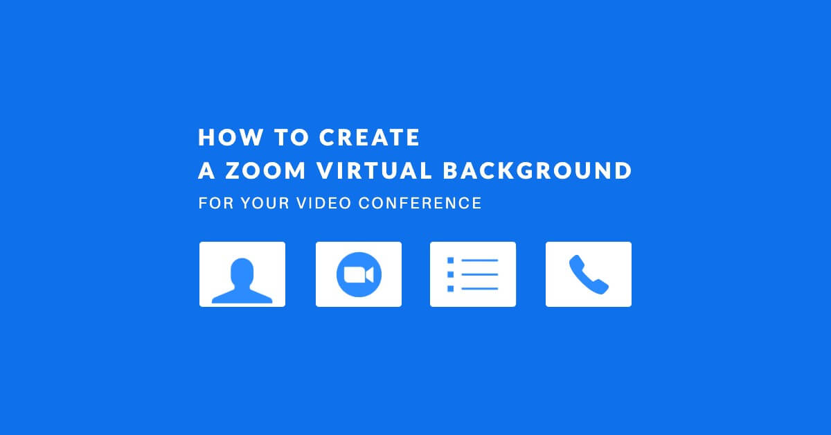 How to Create a Zoom Virtual Background