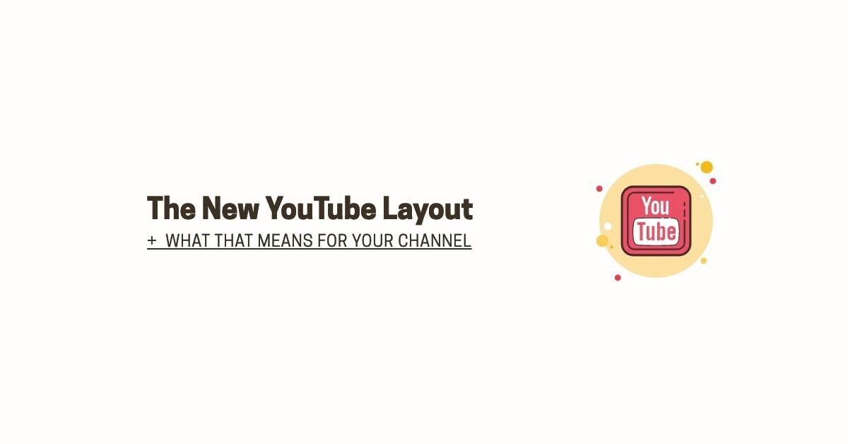 New YouTube Layout