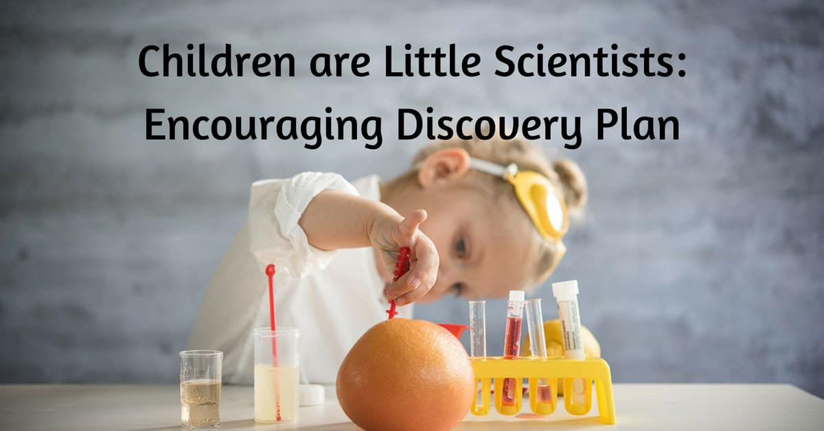 Children-are-Little-Scientists-Encouraging-Discovery-Plan_mini
