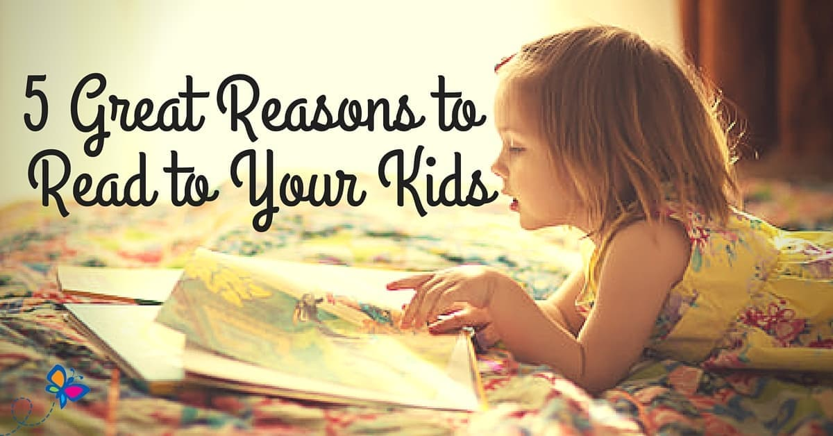 5 Great Reasons to Read to Your Kids