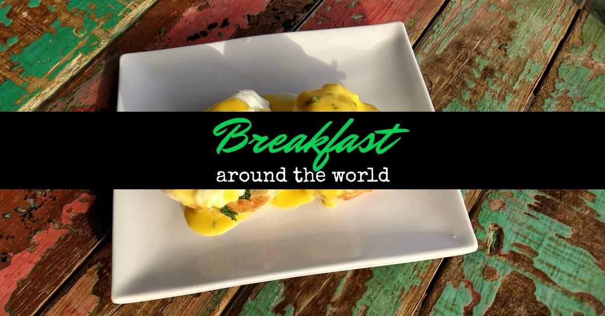 Breakfast around the world food
