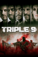 Triple 9 ยกขบวนปล้น (2016)