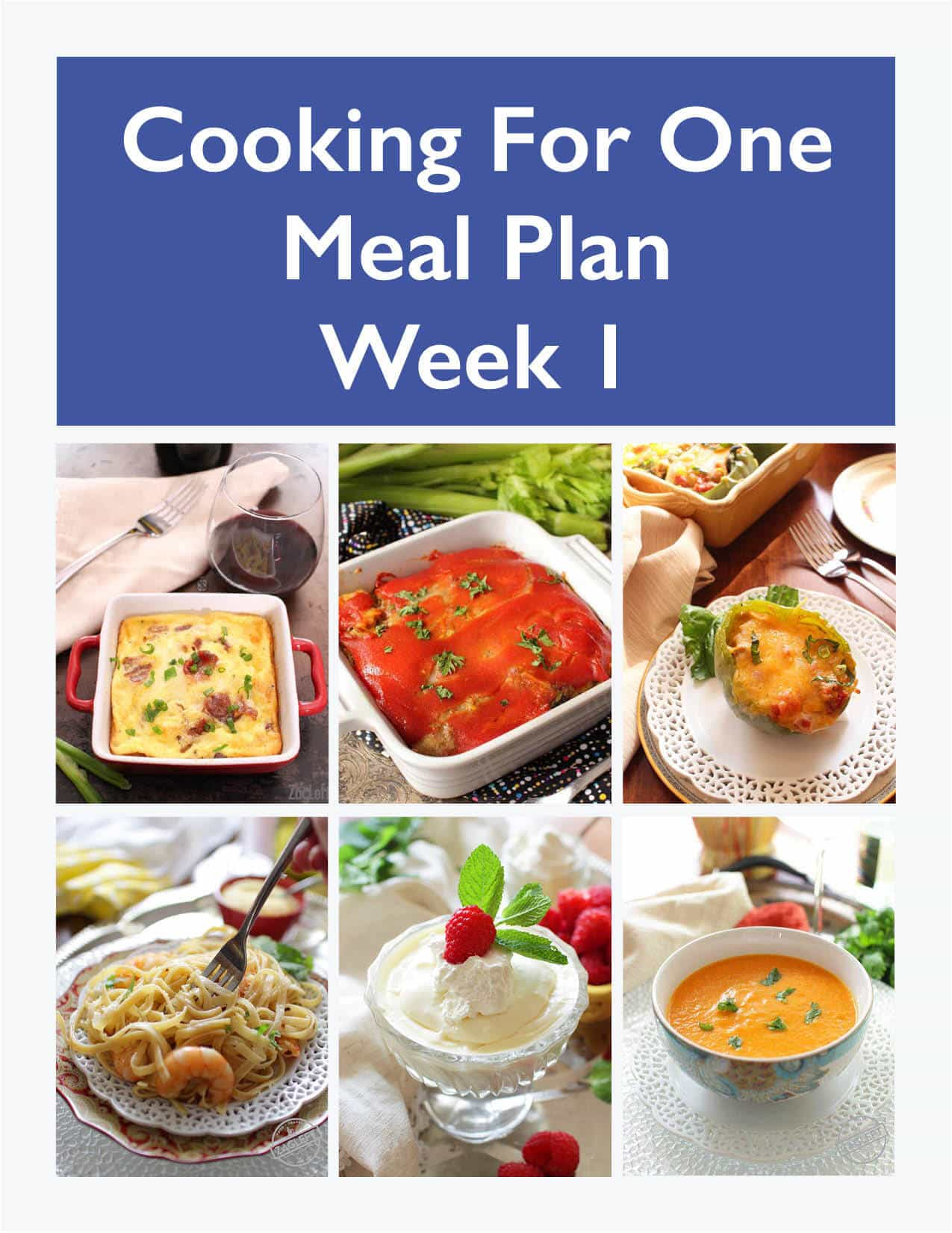 Weekly Meal Planning for One, Week 1 meal plan includes recipes, a grocery list and cooking tips. These meal plans are ideal for anyone cooking for one or two people and is designed for people who live on their own, a parent who wants to indulge themselves while their kids have their favorites, couples that can't agree on what they want for dinner or caregivers providing meals to a parent or friend. | One Dish Kitchen