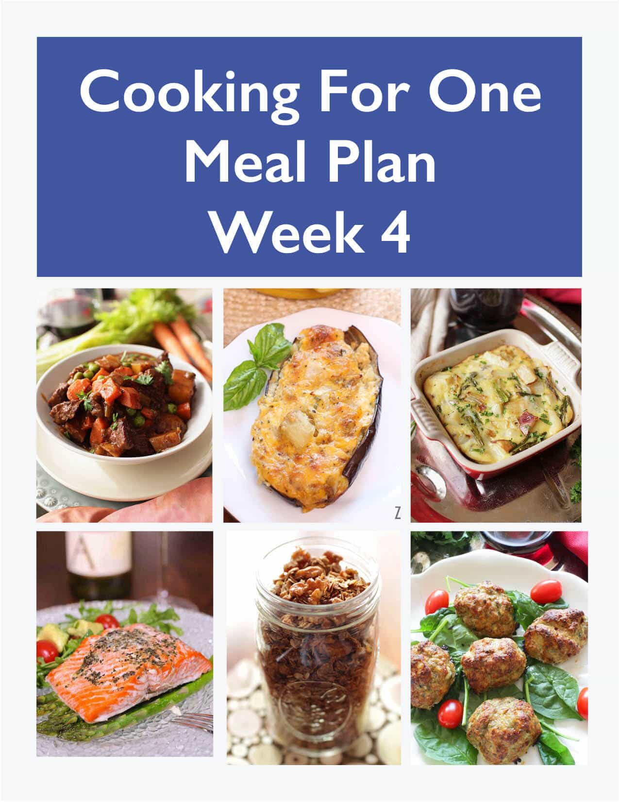 Promotional title page of the six Cooking For One Meal Plan Week Four dishes