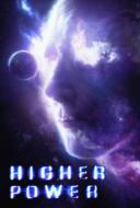 Higher Power มนุษย์พลังฟ้าผ่า (2018)
