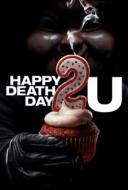 Happy Death Day 2U สุขสันต์วันตาย 2U (2019)
