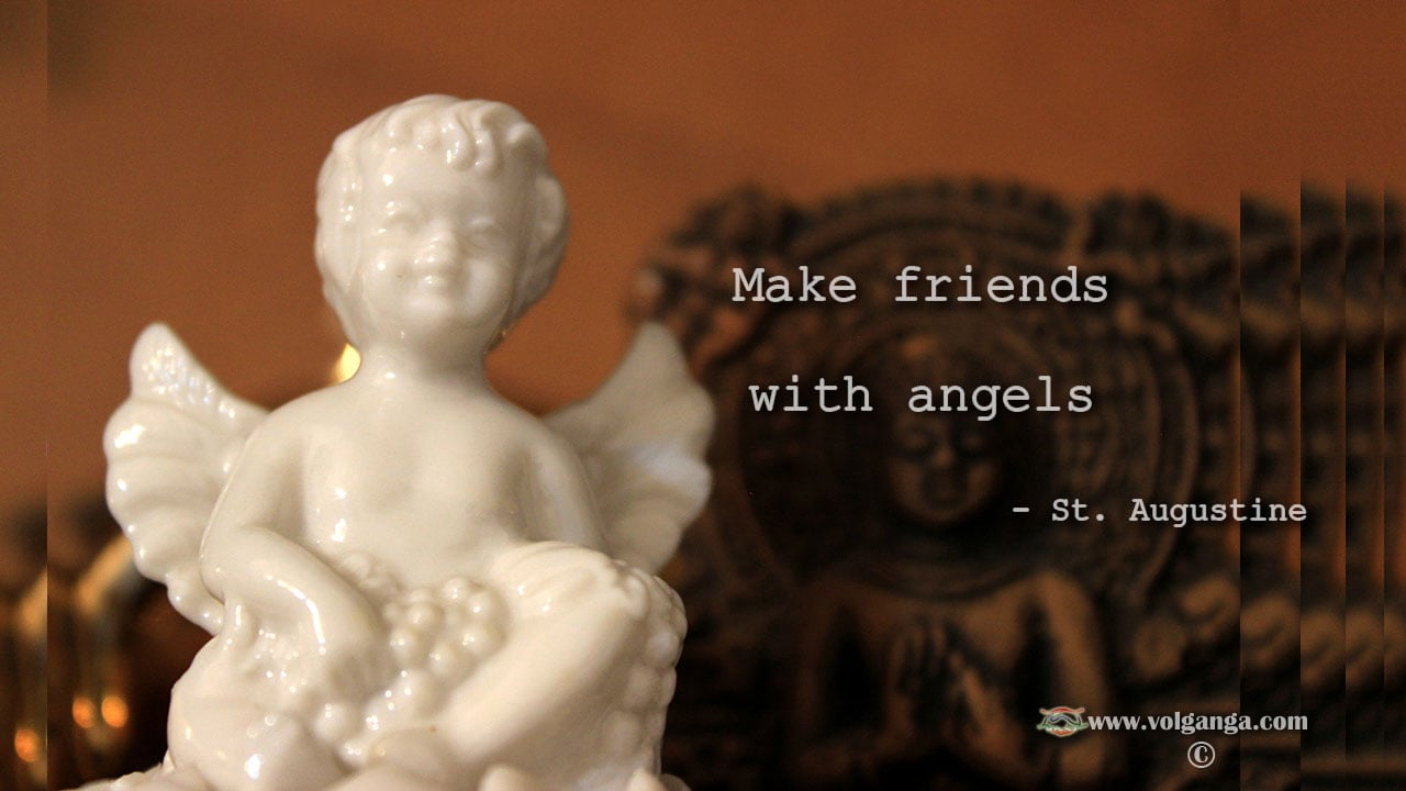 Make friends with angels
