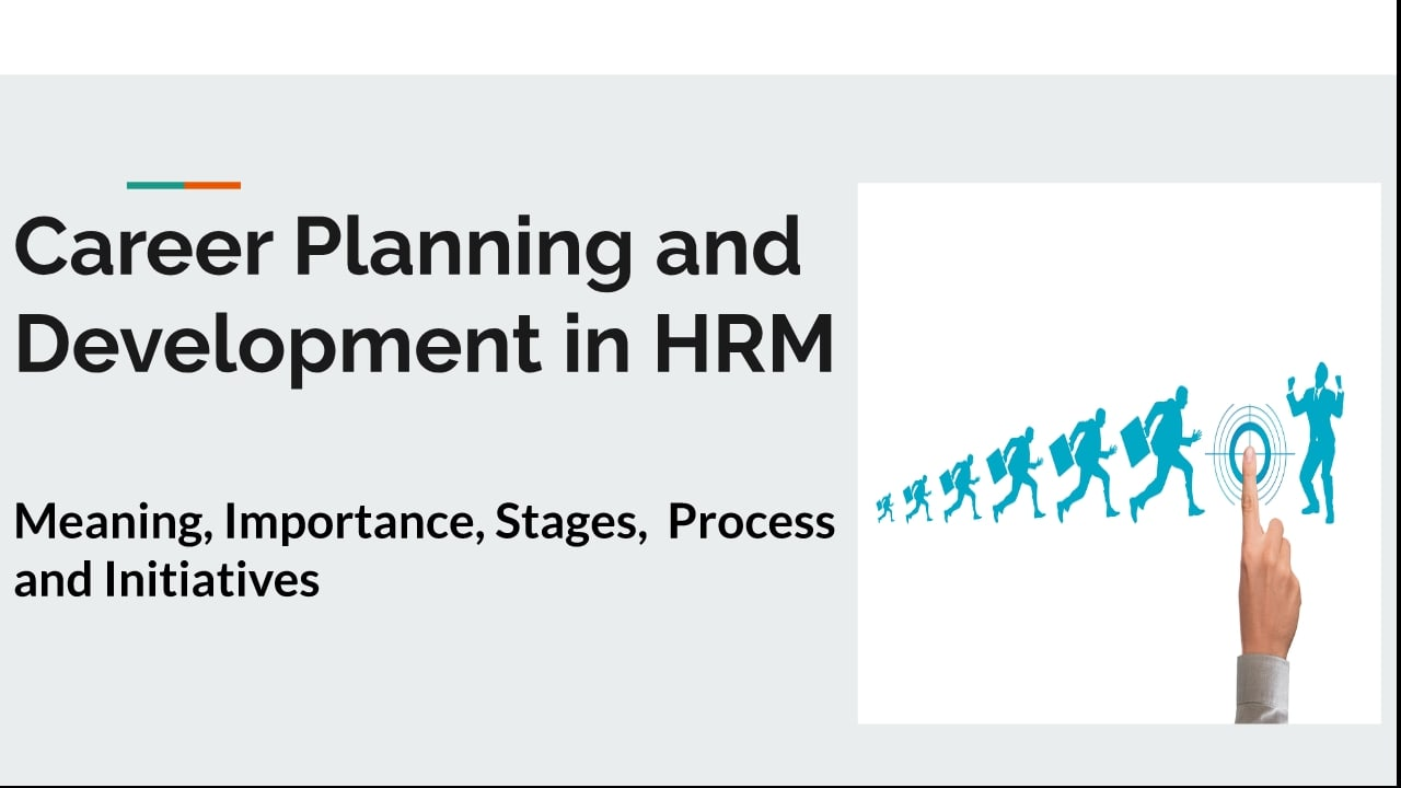 Career Planning and Development in HRM | Human Resource Management
