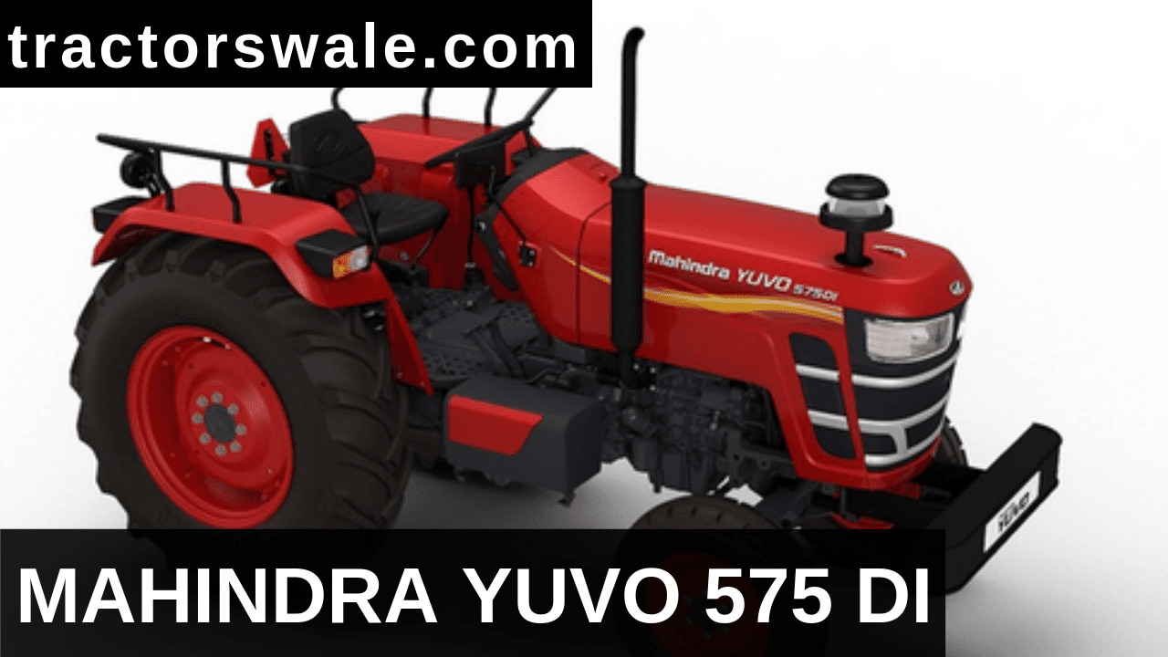 Mahindra Yuvo 575 DI Tractor Price Specifications