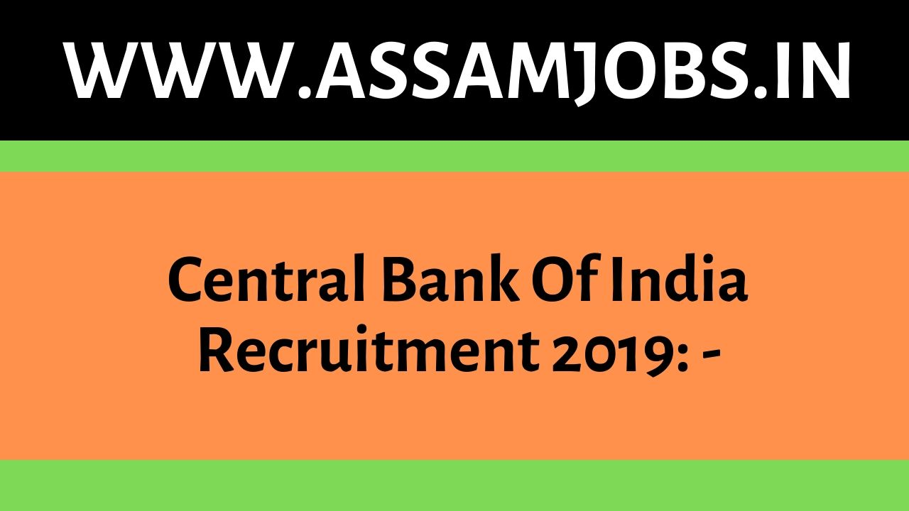 central bank of india recruitment 2019 apply online