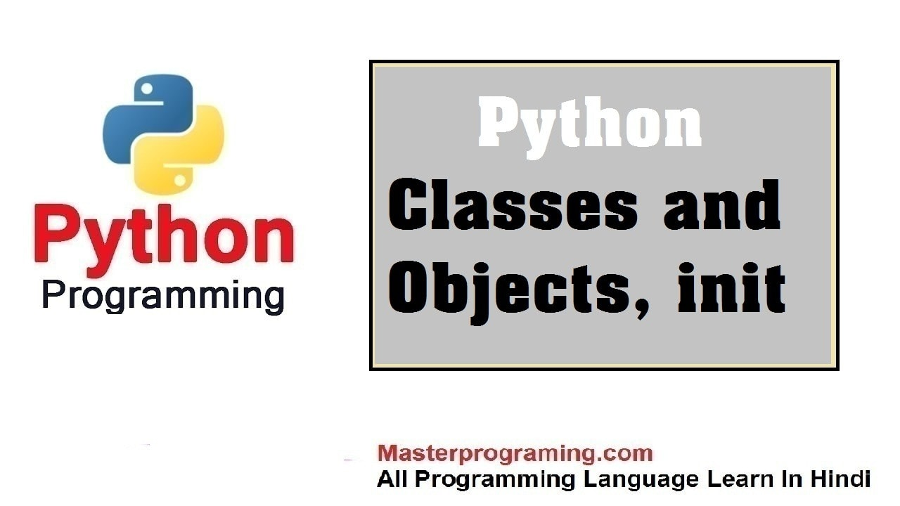 Python Classes and Objects In Hindi